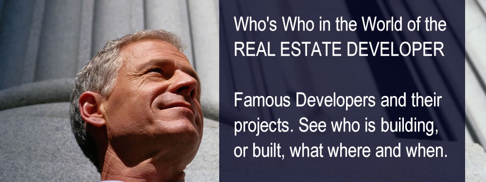 Famous Property Developers